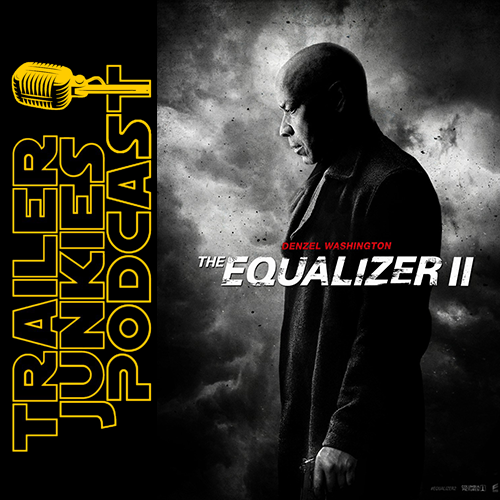 Ep 023 The Equalizer 2 Trailer Junkies