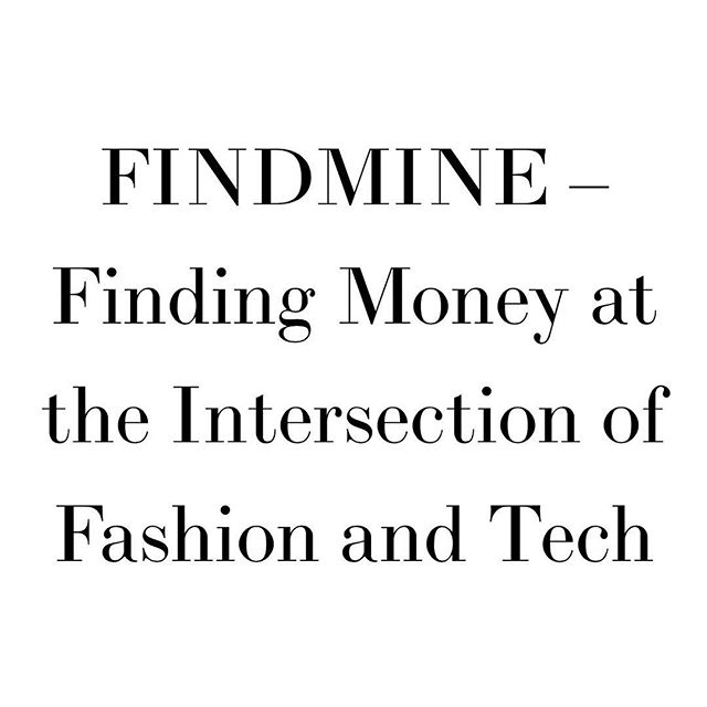 I teamed up with my babe @romanahai who runs @fashion.ambitions to interview companies emerging in the fashion tech space. Case #1 is FindMine, a consumer-friendly software that allows brands to create complete looks and outfits based on items a consumer is looking at or have purchased. It solves the issue of finding a great piece but unsure of how to compliment it with other trendy items. Brands who have signed on to use the software have seen up to a 200% increase in revenue. Read the full story & see what CEO and Co-Founder Michelle Bacharach had to say during my interview📱👚 #luxury #nyfw #copyright #dressfromthefeetup #fashionweek #runway #publication #ecofriendlyfashion #fashiontrends #fashionrevolution #trademark #tradedress #wearyourvalues #fashionlawyer #fashion #infringement #qualityoverquantity #intellectualproperty #law #lawyer #iplaw #newyork #fashionlaw #nyc #businessoffashion #fashiontech