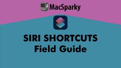 Siri Shortcuts Field Guide - Medium.png