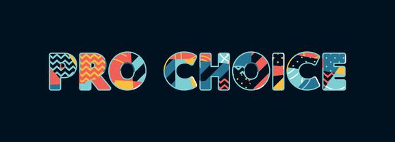 Pro Choice Concept Word Art Illustration
