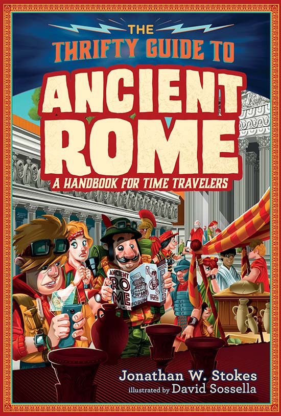 jonathan w. stokes, thrifty guide to ancient rome, handbook, time travelers