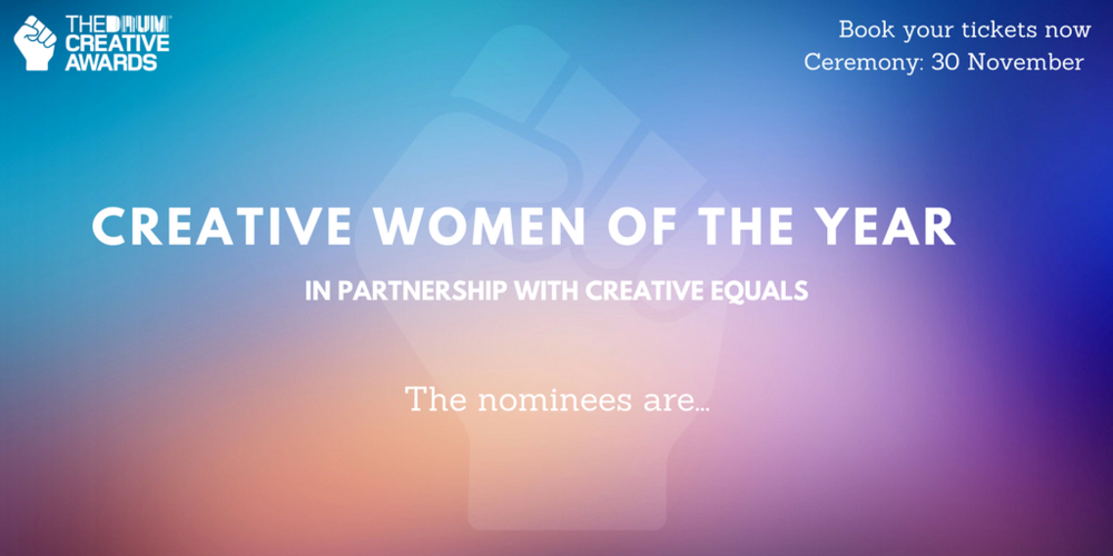 I was shortlisted as Creative Woman of the Year 2017 - At The Drum Creative Awards in partnership with Creative Equals and Facebook