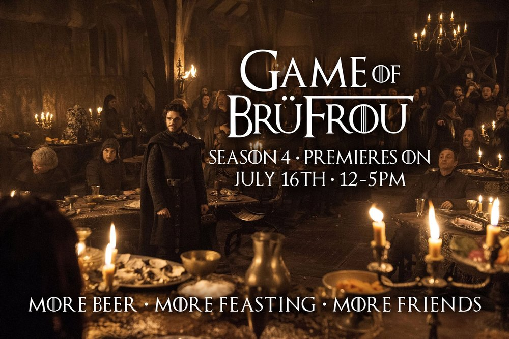 """Next Sunday, July 16th from 12-5pm, dance & sing to joyous live music, feast like kings & queens (but with more friends around ;-)). And of course be home in time for the Season 7 premiere of Game of Thrones at 7pm. Get your BrüFrou tickets from $40 for the best """"GoT"""" pre-party in Denver at www.BruFrou.com"""