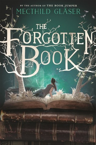 The Forgotten Book by Mecthild Glaser