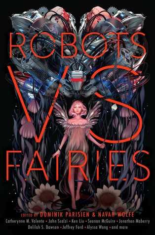 Robots vs. Fairies (Anthology)