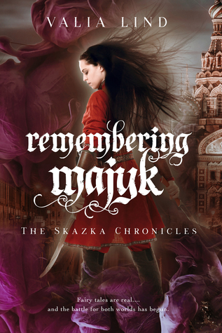 Title: Remembering Majyk (The Shazka Chronicles #1)  Author: Valia Lind  Publisher: Victory Editing NetGalley Co-Op  Publish Date: January 18, 2018