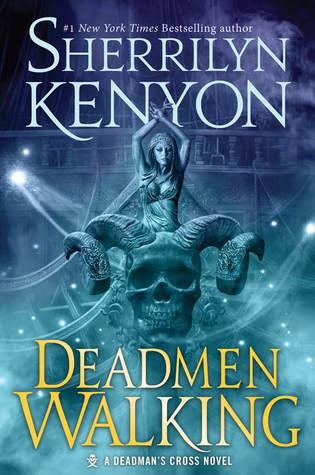 Deadmen Walking (Deadman's Cross, #1) by Sherrilyn Kenyon