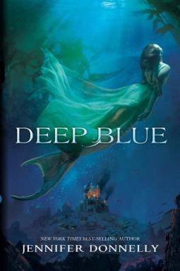 Deep Blue (Waterfire Saga #1) by Jennifer Donnelly