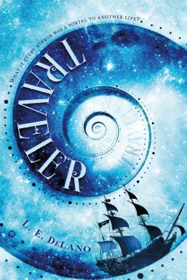 Traveler (Traveler #1) by L.E. Delano