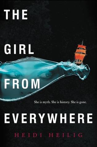 The Girl from Everywhere (The Girl from Everywhere #1) by Heidi Heilig