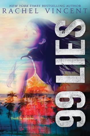 99 Lies by Rachel Vincent