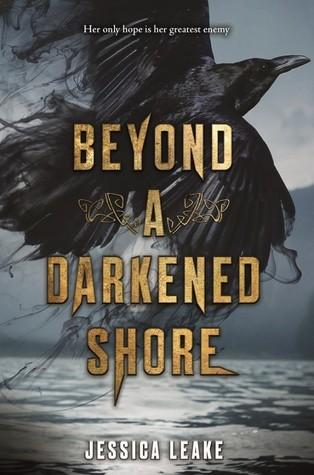 Beyond a Darkened Shore by Jessica Leake