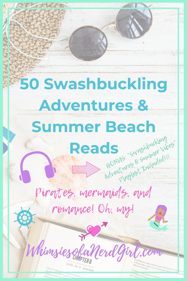 50 Swashbuckling Adventures & Summer Beach Reads | WhimsiesofaNerdGirl.com
