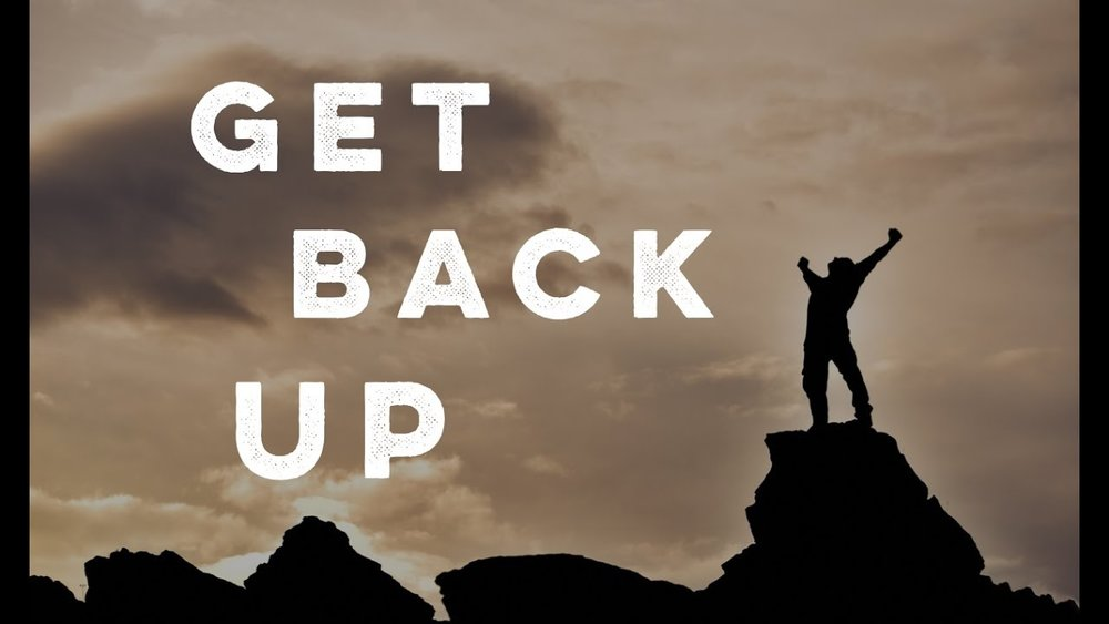 comebacks - how to get back up after life knocks you down - life skills.jpg
