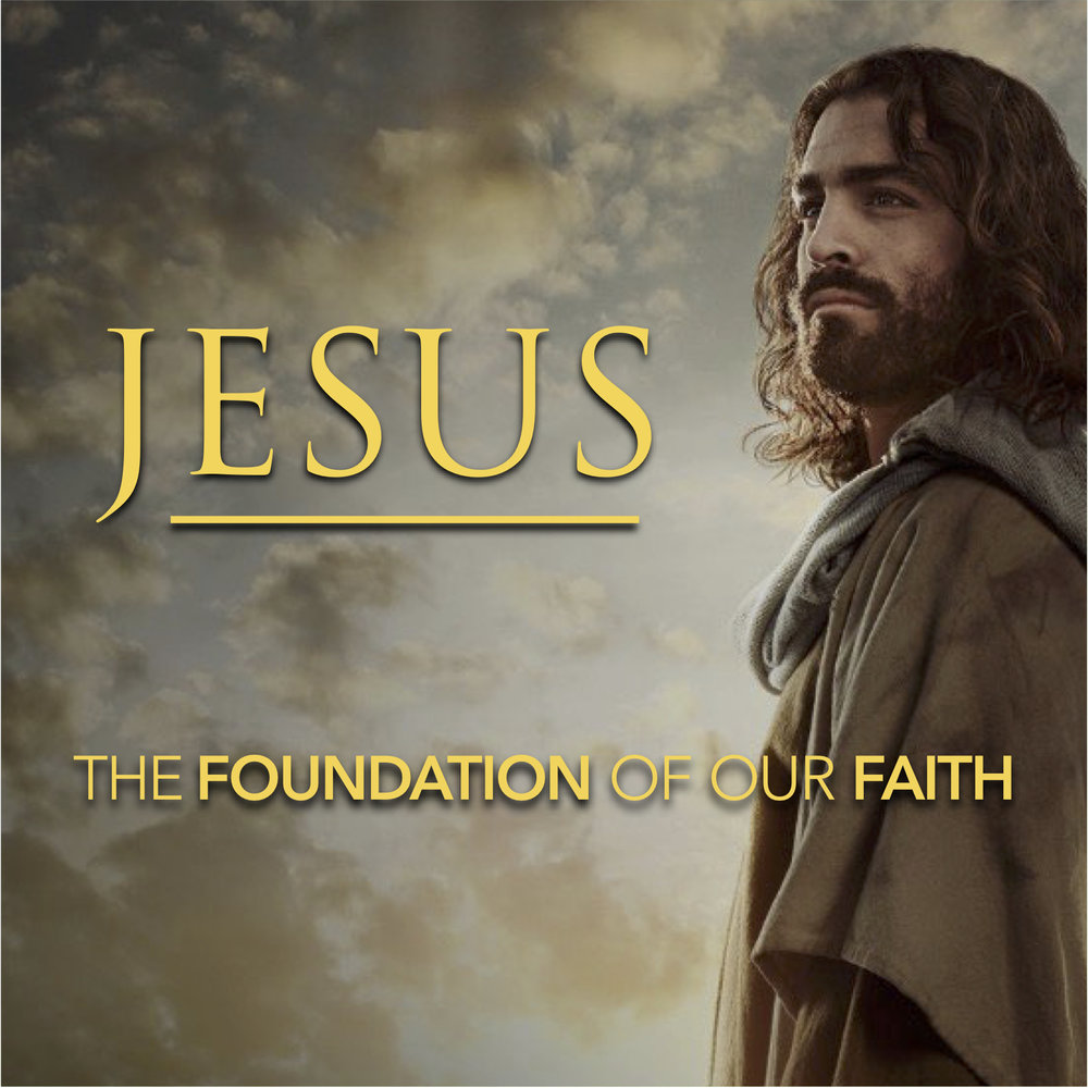 Jesus, the Foundation of our Faith.jpg