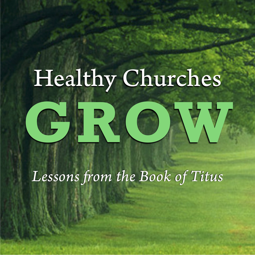 Healthy Churches Grow.jpg