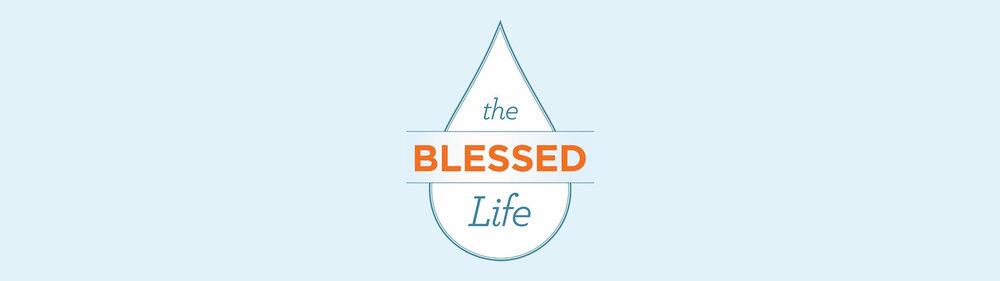 The Blessed Life Website sermon banner.jpg