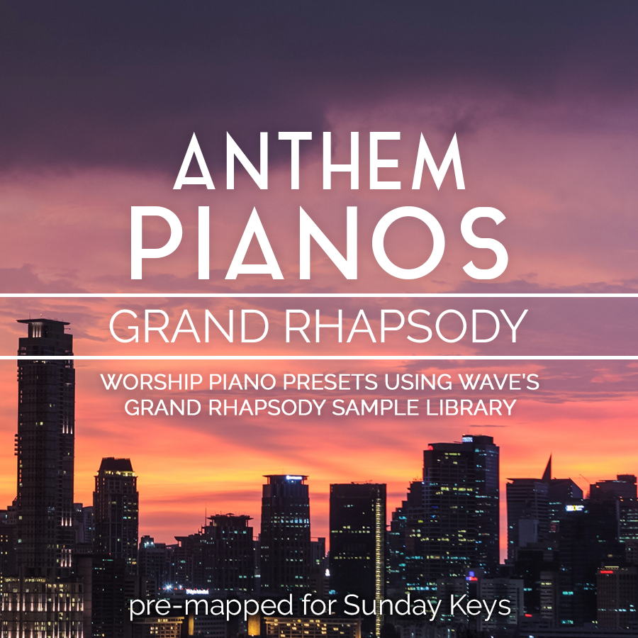Anthem Pianos: Grand Rhapsody- Worship Piano Patches for MainStage 3 —  MainStage Patches and Templates from Sunday Sounds