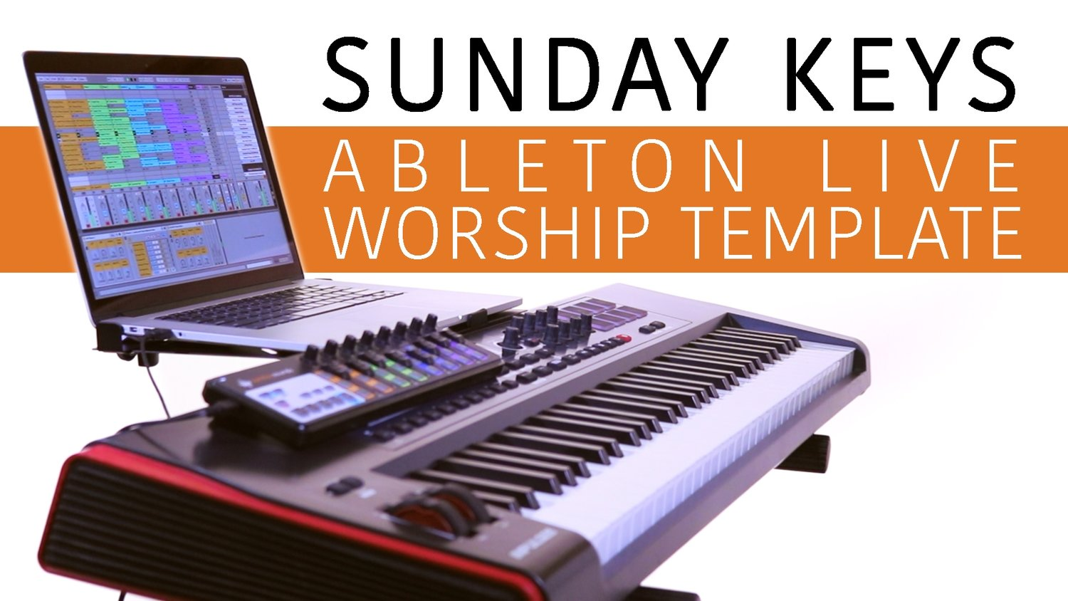 Sunday Keys for Ableton Live Sound Demo — MainStage Patches and