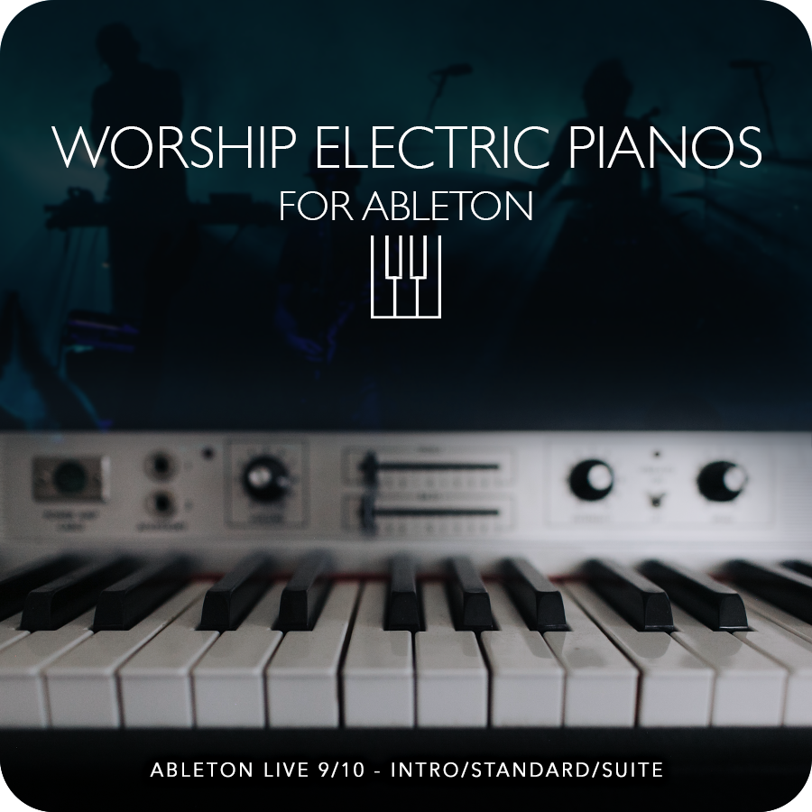 ableton-worship-electric-pianos-instrument-racks-presets-patches-samples-for-worship-best-sunday-keys-template.png