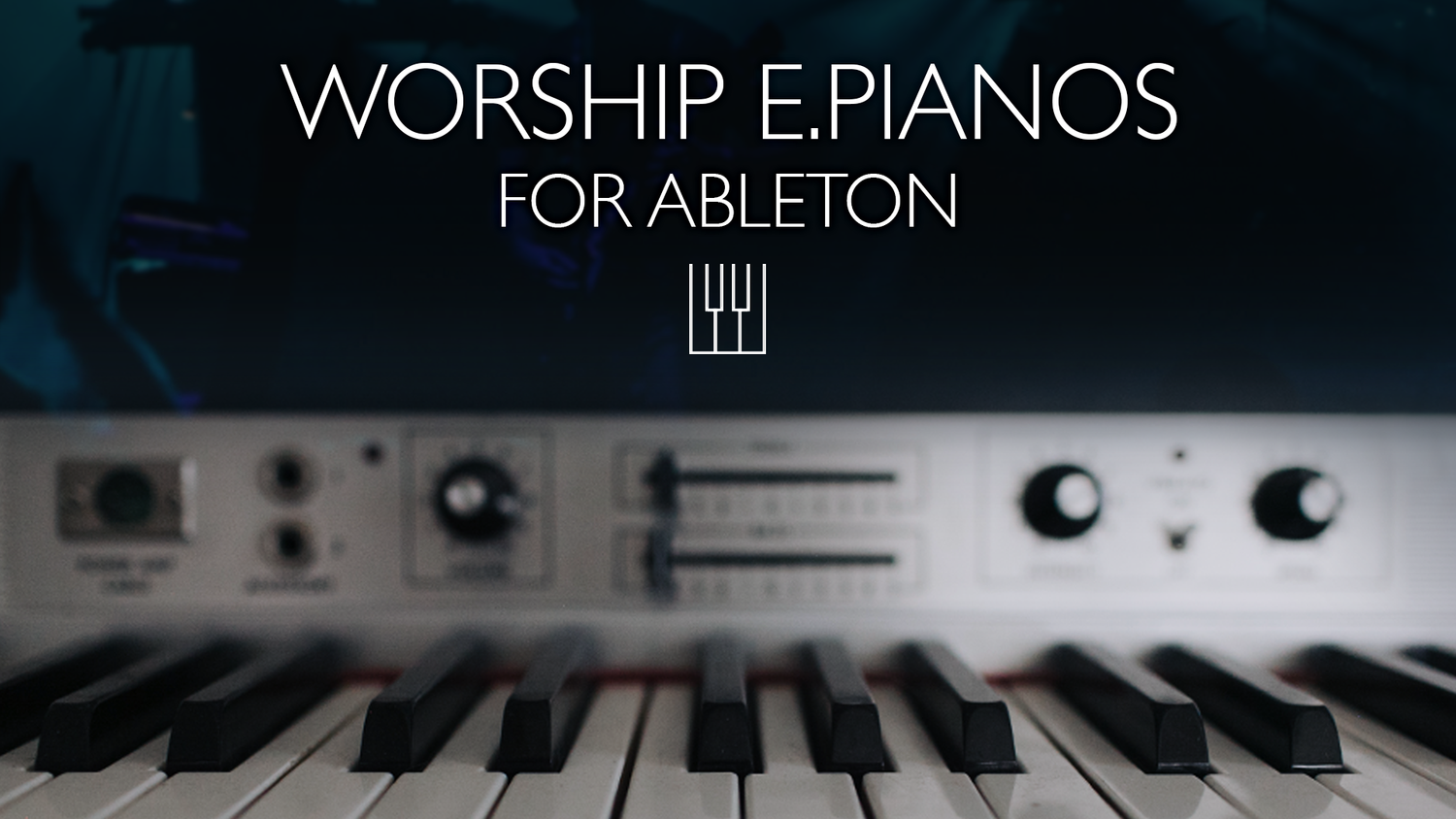 Worship Electric Pianos for Ableton is Now Available! — MainStage