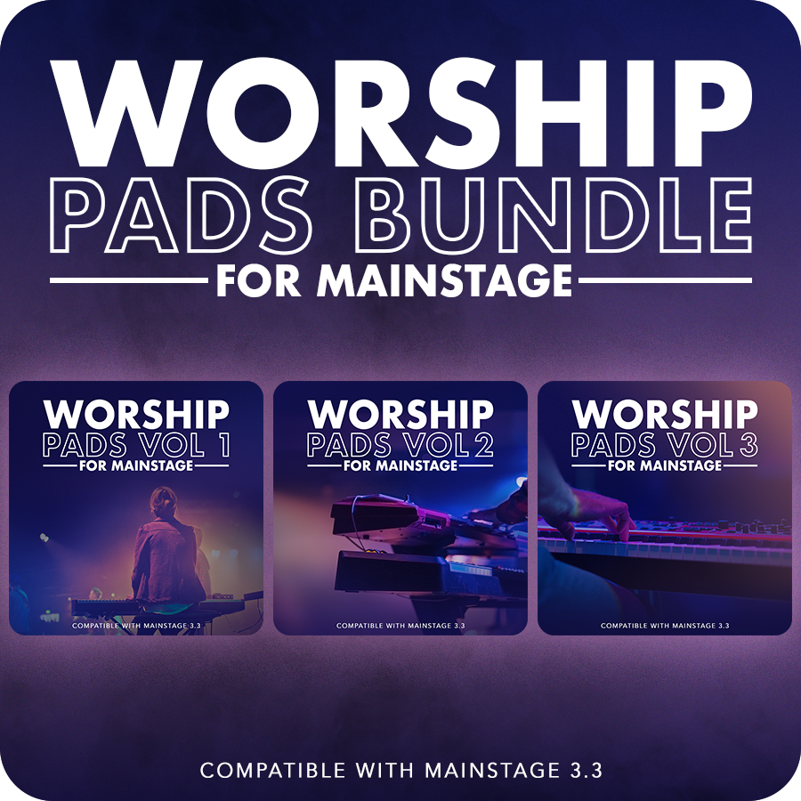 worship pads for mainstage volumes 1-3 are now available