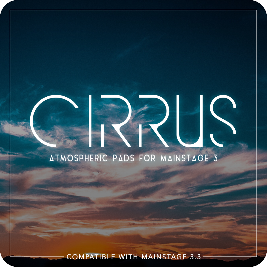 cirrus-mainstage-pads-mainstage-patches-soft-pad-warm-ambient-worship-pads-shimmer-worship-sounds-preset-sunday-sounds-sound