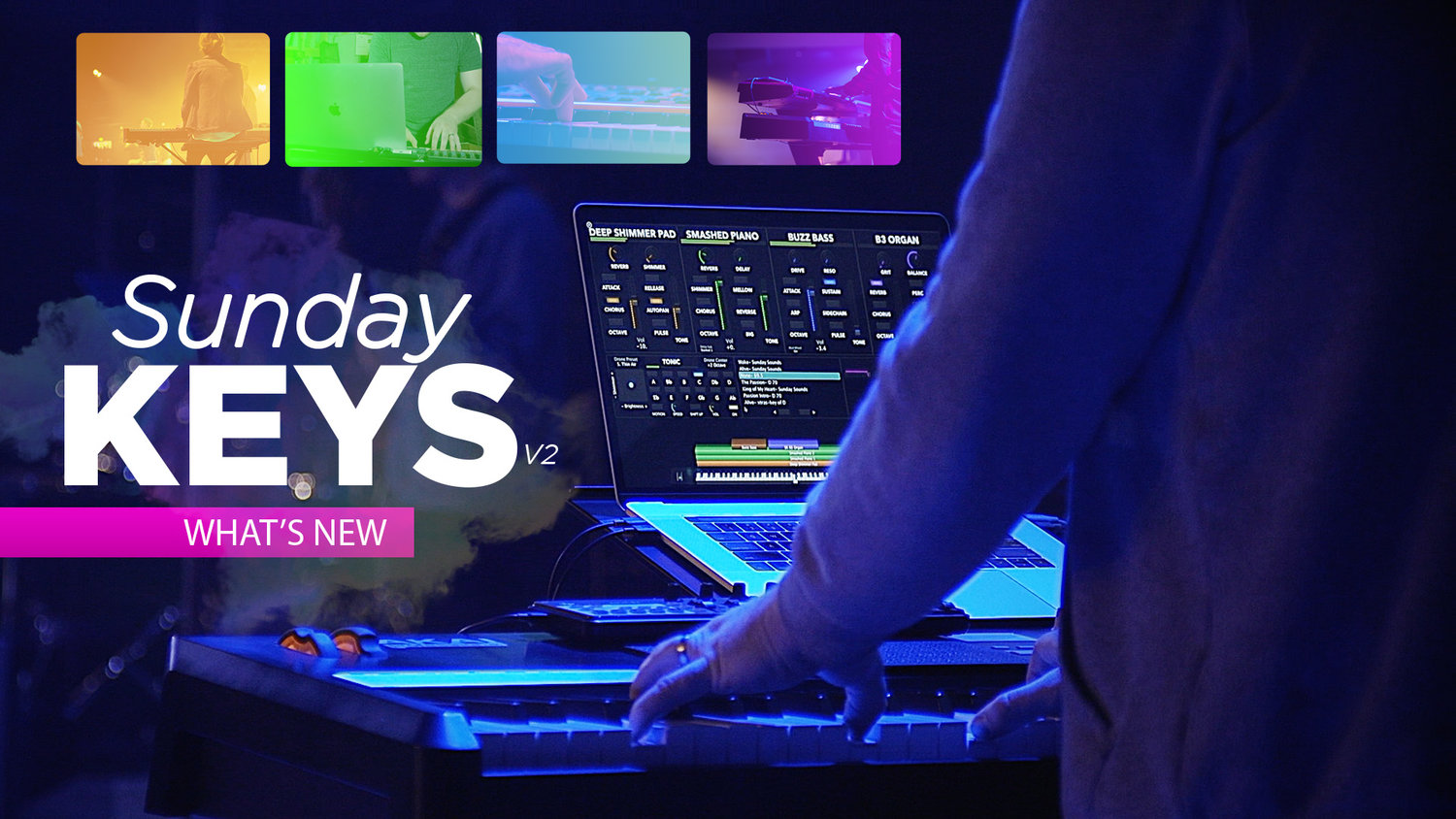 What's New in Sunday Keys Version 2! — MainStage Patches and