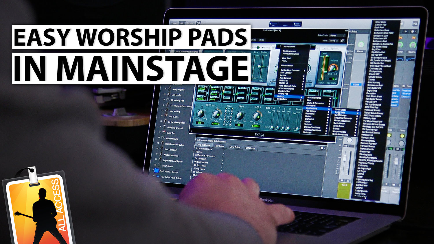 MainStage 3 Tutorial: How to Create a Worship Pad in EXS24
