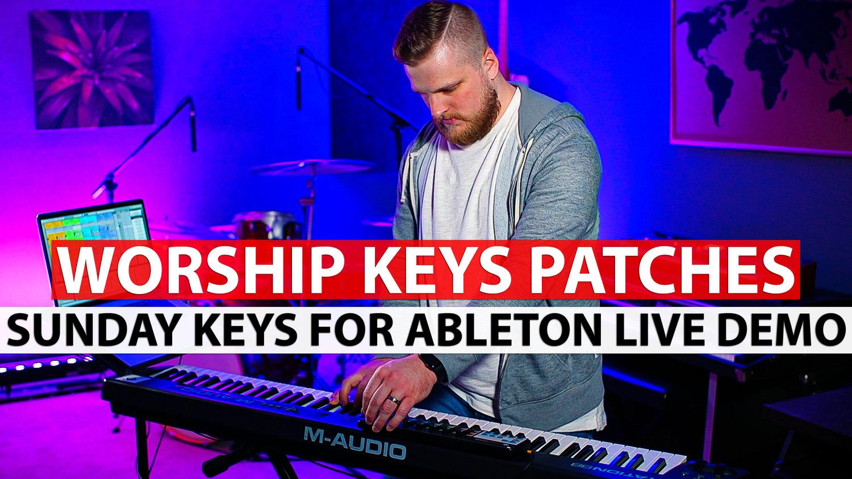 Sunday Keys Ableton Live Template Demo - Keys Patches — MainStage