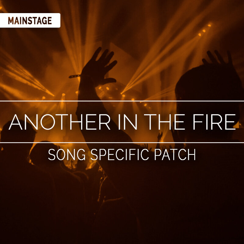 Another in the Fire MainStage Patch- Hillsong United