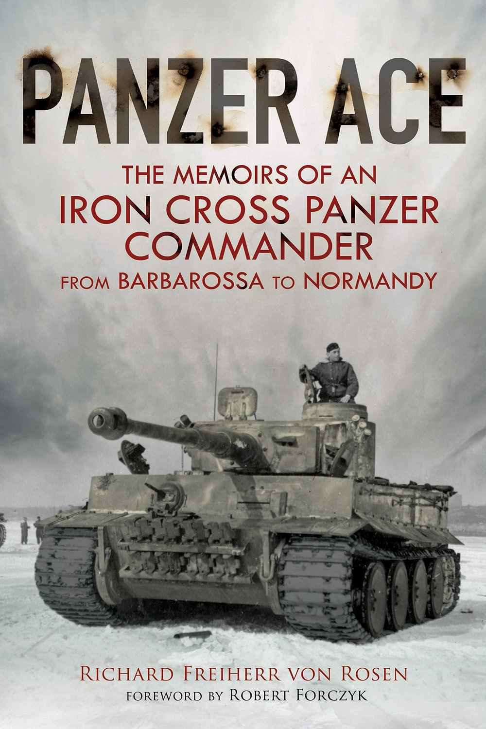 Panzer Ace The Memoirs of an Iron Cross Panzer Commander from Barbarossa to Normandy.jpg