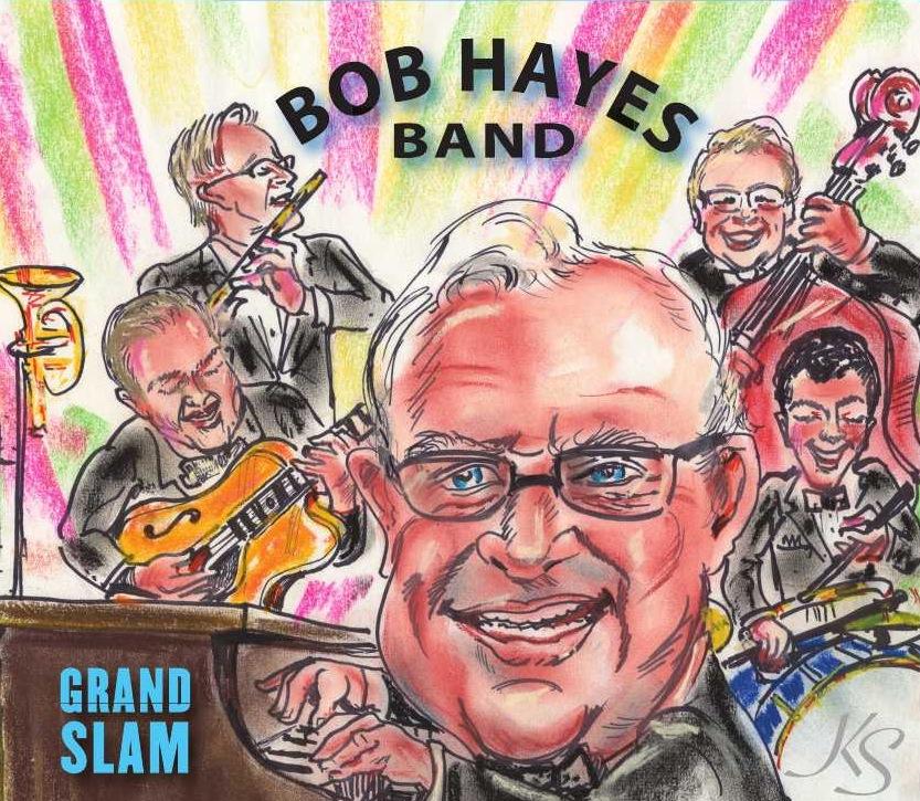 "2013 - Bob Hayes Band ""Grand Slam"" Album Cover"