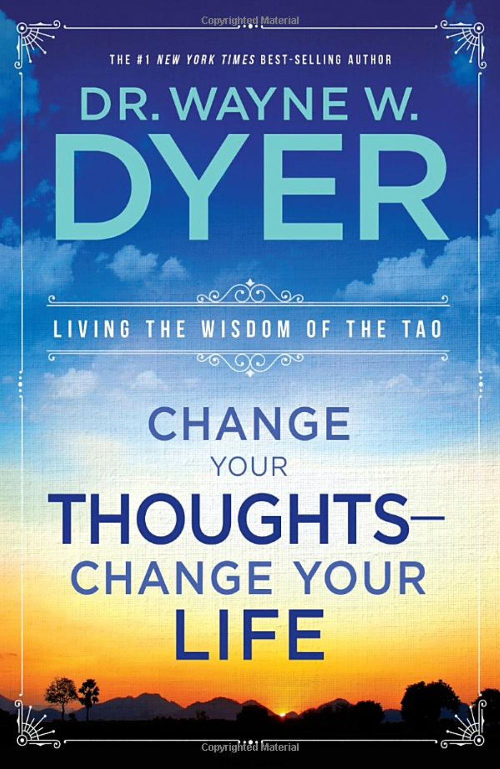 wayne dyer change your thoughts change your life.jpg