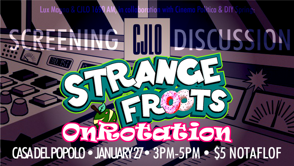 """CJLO 1690AM: Strange Froots OnRotation"" (2016)"
