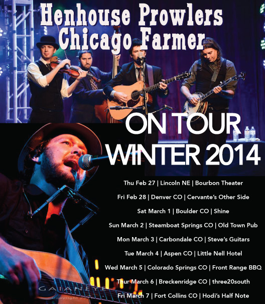 Henhouse Prowlers - Chicago Farmer -- Winter Tour!
