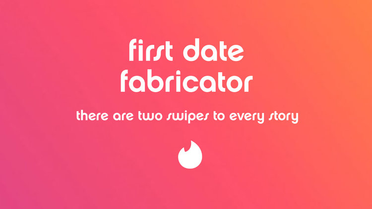 We designed a website application that imagines fake first date scenarios  for you to tell your family and friends.