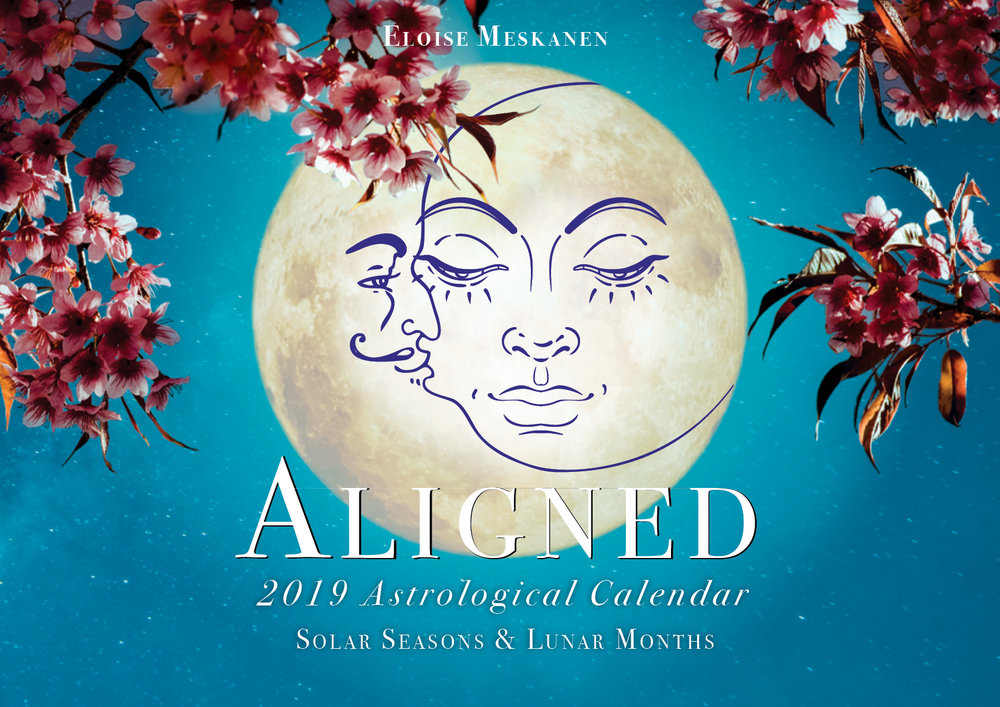 ALIGNED ASTROLOGICAL CALENDAR - A Digital Calendar to Help You Stay Aligned to the Solar & Lunar Cycles For The Next 12 Months