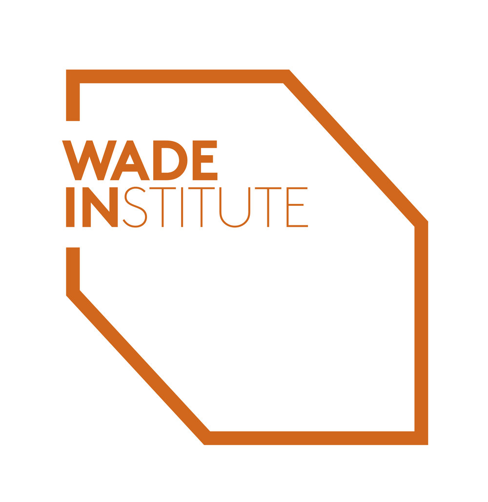 Copy of Wade Institue