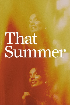 That Summer - Dogwoof Documentary