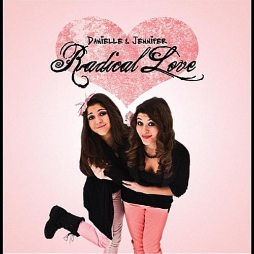 Danielle & Jennifer: Radical Love