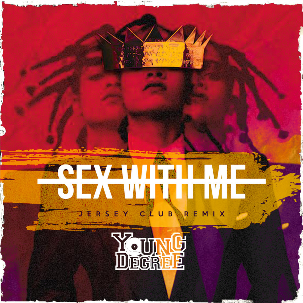 Sex With Me (Remix)