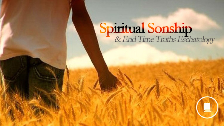 Spiritual-Sonship-End-Times-THUMBNAIL.jpg