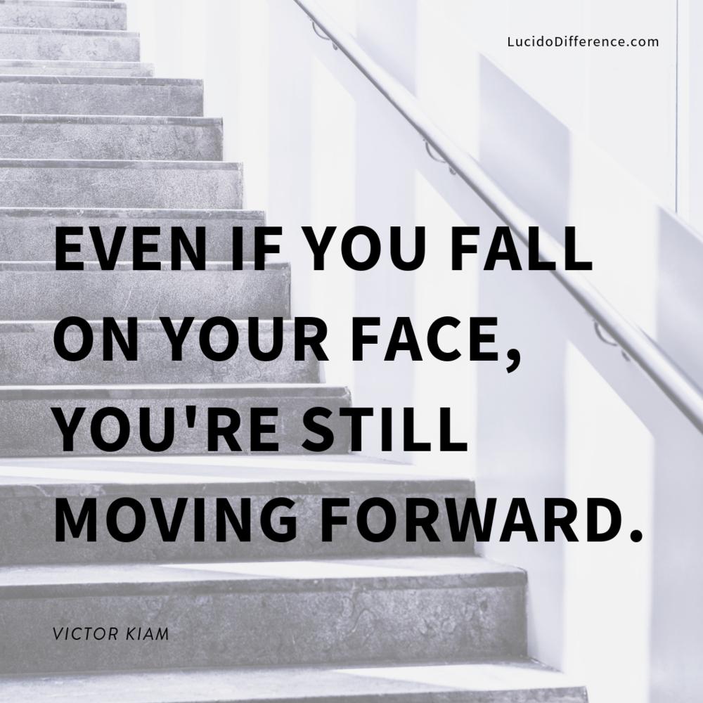 keep going. even after setbacks. -