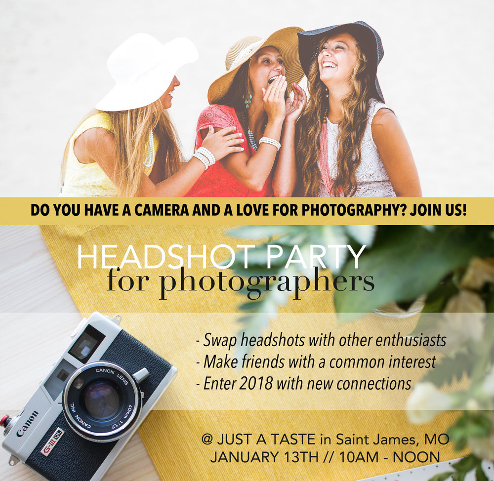 FOR THE LOVE OF PHOTOGRAPHY   - You're invited - Limited seatsWhen: JANUARY 13th // 10am - Noon  Where: JUST A TASTE // Saint James, MOAdmission: Free if you tag friends in this Facebook post  RSVP: Please RSVP at the bottom of this page   What to bring: A smiling face & your cameraWhat to wear: Anything you feel pretty inWho is invited? All photography enthusiasts!