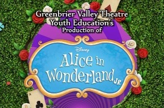 "Tickets are on sale now for Greenbrier Valley Youth Education's Production of Alice in Wonderland Jr.  Follow Alice down the rabbit hole as she chases the White Rabbit to the strange and magical Wonderland. Lewis Carroll's delightfully whimsical tale is brought to life with exciting Disney songs such as ""I'm Late"" sung by the White Rabbit, ""How D'Ye Do and Shake Hands"" with Tweedle Dee and Tweedle Dum and ""Painting the Roses Red"" by the Royal Cards. This production includes over 30 students, is approximately 75 minutes without intermission and is appropriate for all audiences.  March 14* 