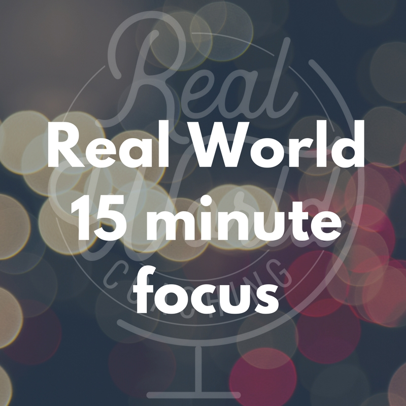 Real World15 minute focus.jpg