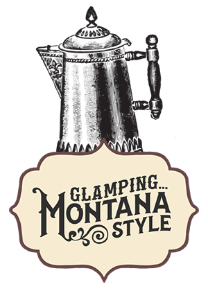 Glamping Montana Style