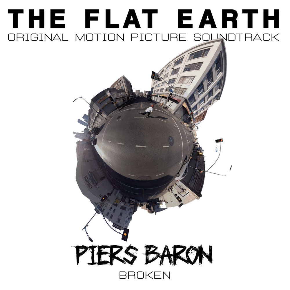 "Broken (""The Flat Earth"" - OST)"
