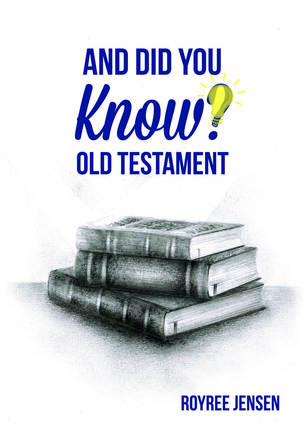 And Did You Know Old Testament -